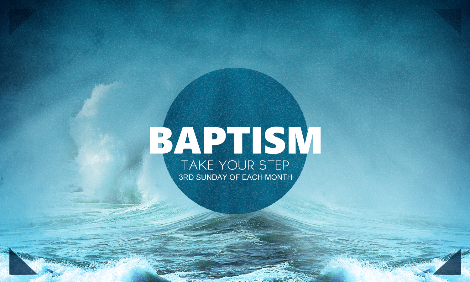 Baptism - Sunday, April 17th
