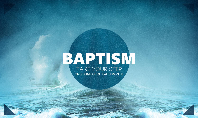 Baptism - Sunday, April 17th